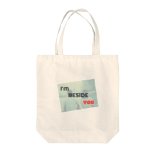 I am beside you Tote bags