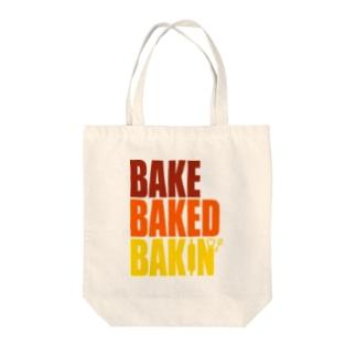 BAKE BAKED BAKIN'  Tote bags
