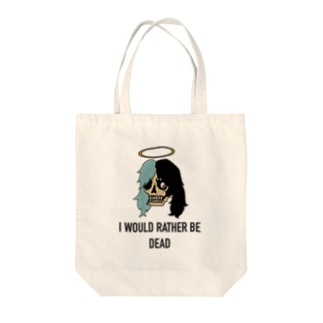 I WOULD RATHER BE DEAD  Tote bags