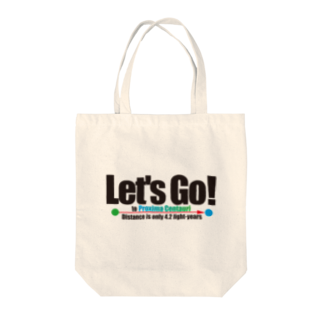 ACTIVE-HOMINGのLet's Go! to Proxima Centauri グッズ黒字 Tote bags