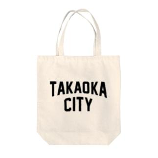 高岡市 TAKAOKA CITY Tote bags