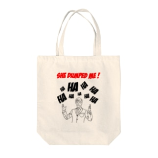 She dumped me ! Tote bags