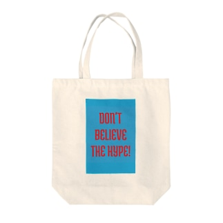dont believe the HYPE! Tote bags