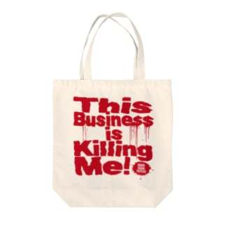 This Business is Killing Me Totebag Tote bags