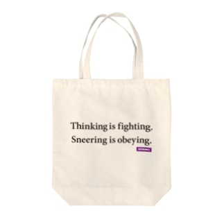 [REFERENCE] Thinking is fighting. Tote bags