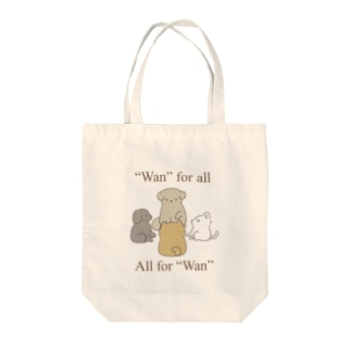 """""""Wan"""" for all, all for """"Wan"""". Tote Bag"""