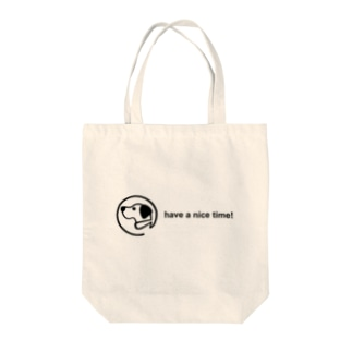 have a nice time!(雑貨) Tote Bag