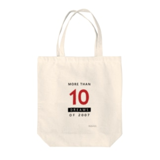 MORE THAN 10 DREAMS OF 2007 Tote bags