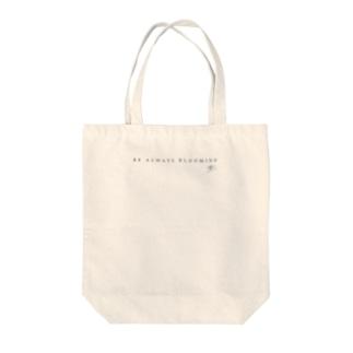 【ダークグレー・サインあり】BE ALWAYS BLOOMING Tote Bag