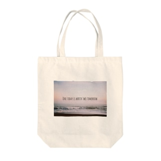 One today is worth two tomorrow. Tote bags