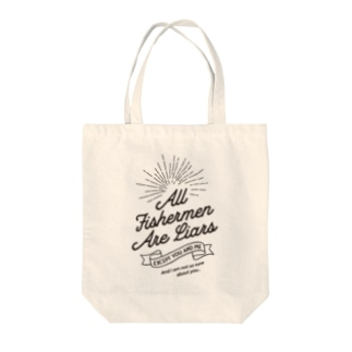 All Fishermen Are Liars Tote bags