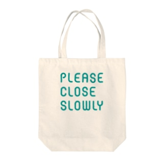 PLEASE CLOSE SLOWLY Tote bags