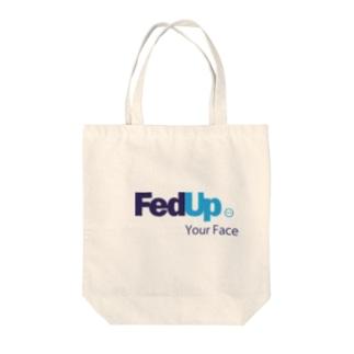 FedUp (3) Tote bags
