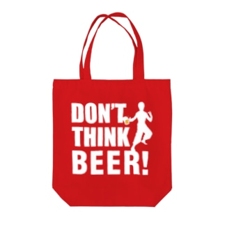 DON'T THINK BEER! Tote bags