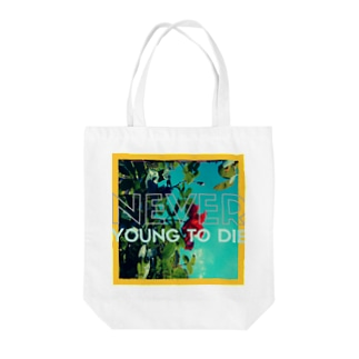 Never_young_to_die Tote bags