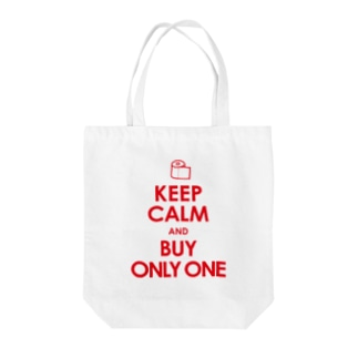 KEEP CALM and BUY ONLY ONE Tote bags