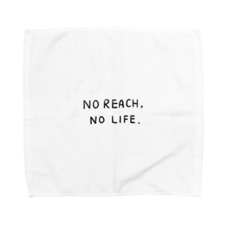 No Reach, No Life. タオルハンカチ
