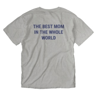 THE BEST MOM IN THE WHOLE WORLD Washed T-shirts