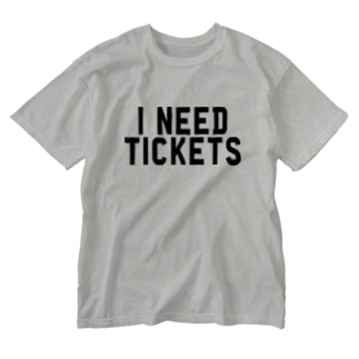 I NEED TICKETS - BLACK LOGO Washed T-shirts