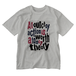 キッズモード某の1オンスの行動は、1トンの理論に値す Washed T-shirts