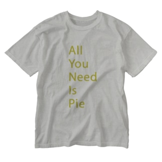 All You Need Is Pie -yellow Washed T-shirts