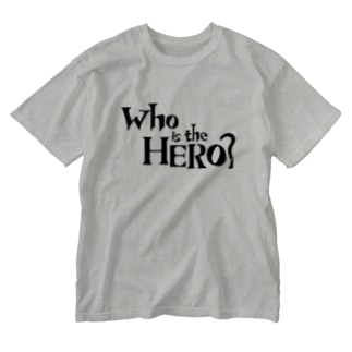 Who is the HERO? ロゴ(黒文字) Washed T-shirts