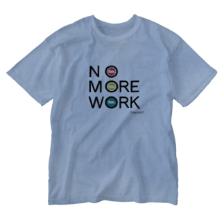 NO MORE WORK Washed T-shirts