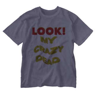 Orihamo TのLOOK! MY CRAZY DEAD Washed T-shirts