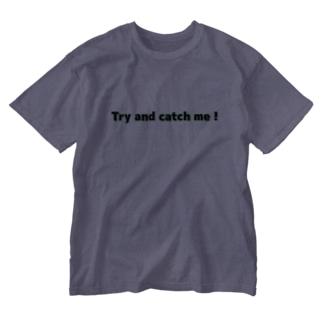 私をつかまえて! Washed T-shirts