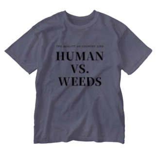 HUMAN VS. WEEDS / BKTXT / バックプリント有 Washed T-shirts
