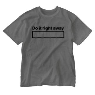 (黒文字)さっさとやってしまえ!Do it right away Washed T-shirts