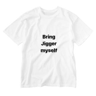 Bring Jigger myself Washed T-shirts