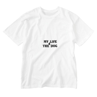 MY LIFE 4 THE DOG ロゴのみ Washed T-shirts