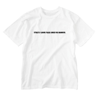 STRICTLY SHARK FUCKS UNDER NO MANNERS. Washed T-shirts