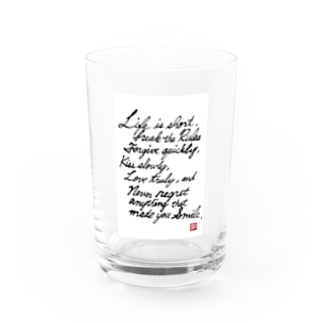 Life is.. Water Glass