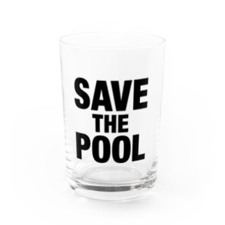 SAVE THE POOL Water Glass
