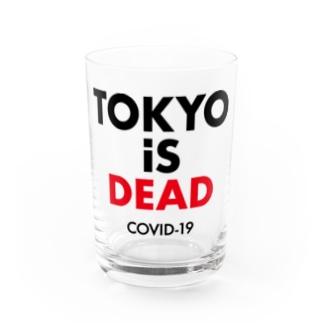 NIPPON DESIGNのTOKYO iS DEAD  COVID-19 Water Glass