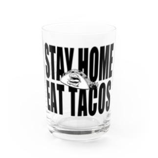 STAY TACOS Water Glass