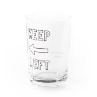 KEEP LEFT Water Glass