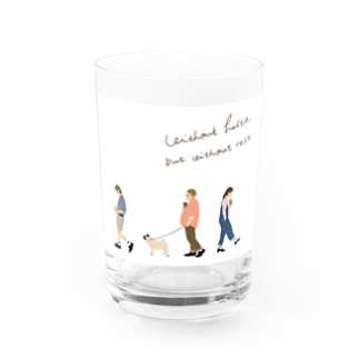 Without haste, but without rest. Water Glass