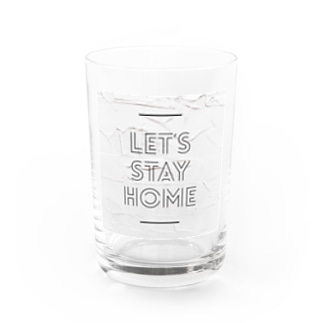 Let's stay home  Water Glass