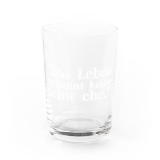 「Das Lebenerkennt keine Schw che.」 アドルフ・ヒトラー Water Glass