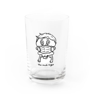 Too much tight Water Glass
