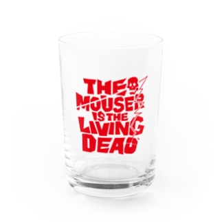 THE MOUSER IS THE LIVING DEAD Water Glass