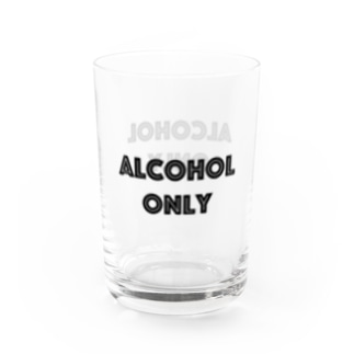 ALCOHOL ONLY Water Glass