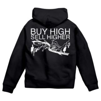 Buy high, sell higher Zip Hoodies