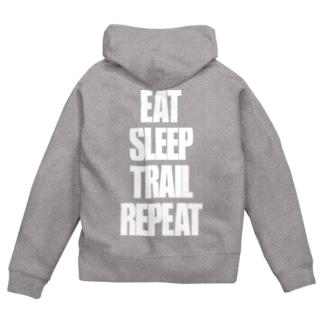 eVerY dAY,CHeAT dAY!のEat,Sleep,Trail,Repeat Zip Hoodies