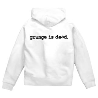 grunge is dead. Zip Hoodies