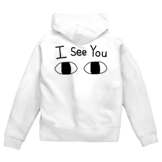 I see You (お前を見ているぞ) Zip Hoodies