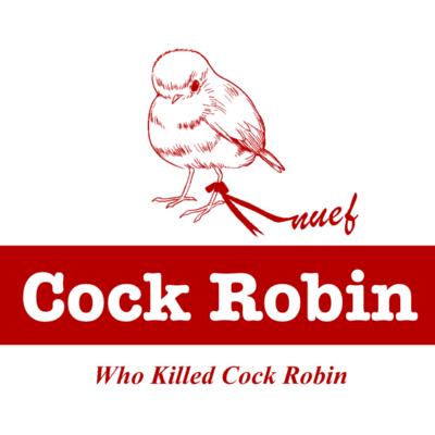 Cock Roin 誰がコマドリ殺したの